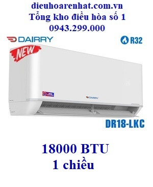 Điều hòa Dairry 1 chiều 18000BTU DR18-LKC