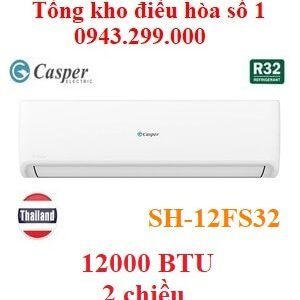 Điều hòa Casper 12000BTU 2 chiều SH-12FS32
