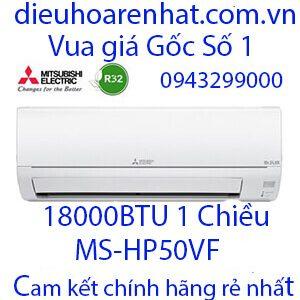 Điều hòa Mitsubishi Electric 18.000BTU 1 chiều MS-HP50VF-Vua giá Gốc