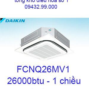 Điều hòa âm trần Daikin FCNQ26MV1 1 chiều 26000BTU-vua giá rẻ
