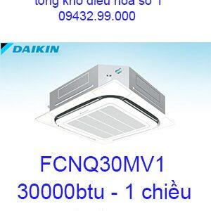 Điều hòa âm trần Daikin FCNQ30MV1 1 chiều 30000BTU-vua giá rẻ