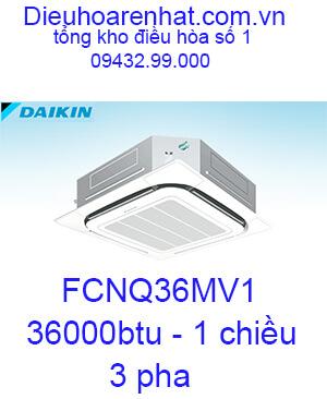Điều hòa âm trần Daikin FCNQ36MV1 1 chiều 36000BTU-vua giá rẻ