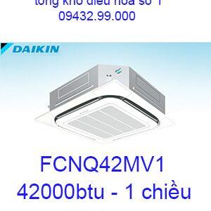 Điều hòa âm trần Daikin FCNQ42MV1 1 chiều 42000BTU-vua giá rẻ