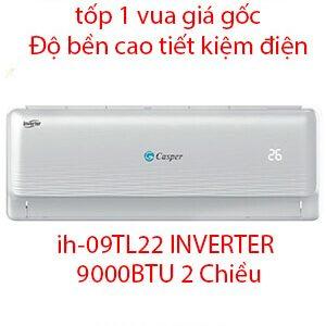 Casper IH-09TL22 Điều hòa casper inverter 9000btu 2 chiều-Vua Rẻ