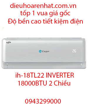 Casper IH-18TL22 Điều hòa casper inverter 18000btu 2 chiều-Vua Rẻ
