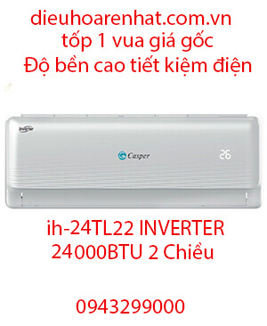 Casper IH-24TL22 Điều hòa casper inverter 24000btu 2 chiều-Vua Rẻ
