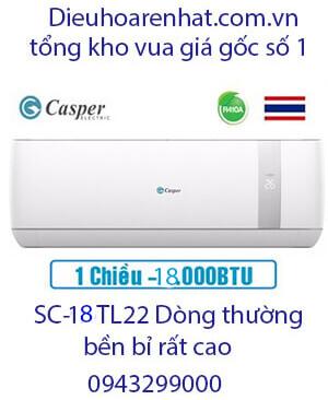 Casper SC-18TL22 điều hòa casper 18000btu 1 chiều -Vua giá Gốc