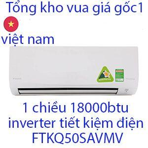 daikin FTKQ50SAVMV 18000Btu điều hòa daikin 1 chiều inverter