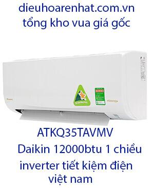 Điều hòa ATKQ35TAVMV.Điều hòa daikin 12000btu inverter 1 chiều RẺ
