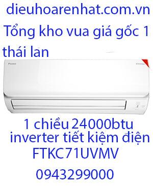Daikin FTKC71UVMV Điều hòa daikin 24000btu 1 chiều inverter vua giá