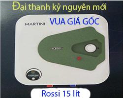 Bình nóng lạnh Rossi martini 15-SQ 15Lít -Vua Giá Gốc Số 1
