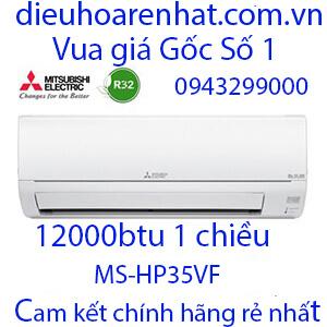 Điều hòa Mitsubishi Electric 12.000BTU 1 chiều MS-HP35VF-Vua giá Gốc. (1)