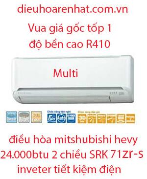 Điều hòa Multi Mitsubishi Heavy 2 chiều 24.000BTU SRK71ZR-S