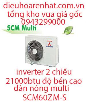 Điều hòa Multi Mitsubishi Heavy dàn nóng 2 chiều 21.000BTU SCM60ZM-S. (1)