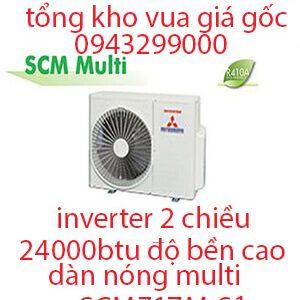Điều hòa Multi Mitsubishi Heavy dàn nóng 2 chiều 24.000BTU SCM71ZM-S1