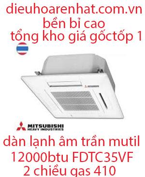 Dàn lạnh âm trần điều hòa Multi Mitsubishi Heavy 12.000BTU FDTC35VF