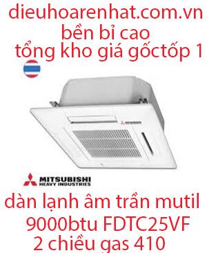 Dàn lạnh âm trần điều hòa Multi Mitsubishi Heavy 9.000BTU FDTC25VF