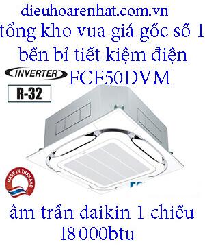 Điều hòa âm trần Daikin 18.000BTU inverter 1 chiều FCFC50DVM. 1