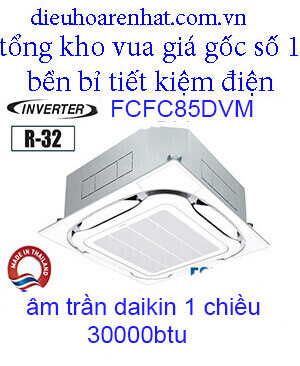 Điều hòa âm trần Daikin 30000btu inverter 1 chiều FCFC85DVM