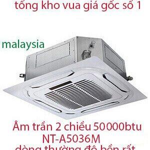 Điều hòa âm trần Nagakawa 2 chiều 50000Btu NT-A5036M vua giá gốc