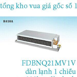điều hòa nối ống gió Daikin 1 chiều 21.000BTU FDBNQ21MV1V.1
