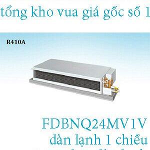 Điều hòa nối ống gió Daikin 1 chiều 24.000BTU FDBNQ24MV1V.1