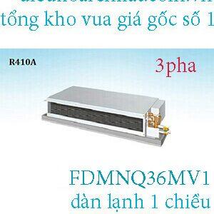 Điều hòa nối ống gió Daikin 1 chiều 36.000BTU FDMNQ36MV1.1