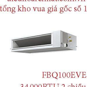 Điều hòa nối ống gió Daikin 34.000BTU 2 chiều FBQ100EVE.1