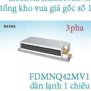 Điều hòa nối ống gió Daikin 42.000BTU FDMNQ42MV1.2