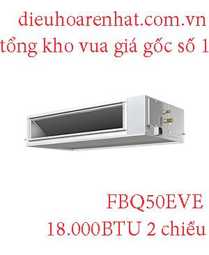 Điều hòa nối ống gió Daikin inverter 18.000BTU 2 chiều FBQ50EVE. (1)