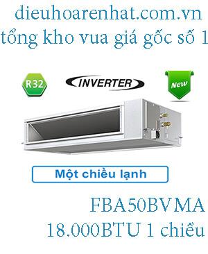 Điều hòa nối ống gió Daikin inverter 18.000BTU FBA50BVMA.1
