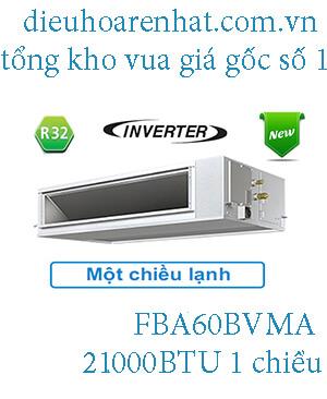 Điều hòa nối ống gió Daikin inverter 21.000BTU FBA60BVMA.1