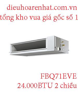 Điều hòa nối ống gió Daikin inverter 24.000BTU 2 chiều FBQ71EVE.1