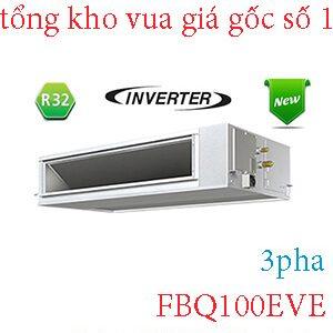 Điều hòa nối ống gió Daikin inverter 34.000BTU 2 chiều 3 Pha FBQ100EVE.1