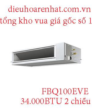 Điều hòa nối ống gió Daikin inverter 34.000BTU 2 chiều FBQ100EVE.1