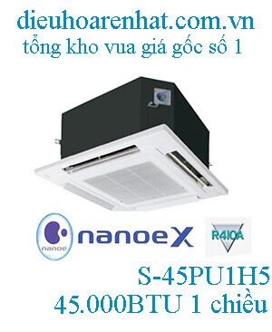 Điều hòa âm trần Panasonic 45.000BTU 1 chiều gas R410a S-45PU1H5/U-45PV1H8