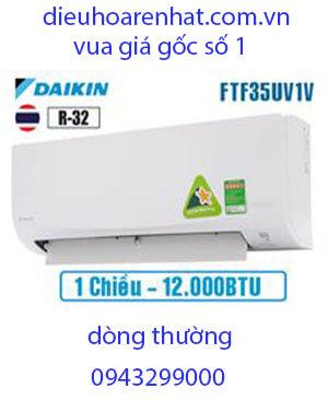 Điều hòa Daikin 12000BTU 1 chiều FTF35UV1V vua giá gốc