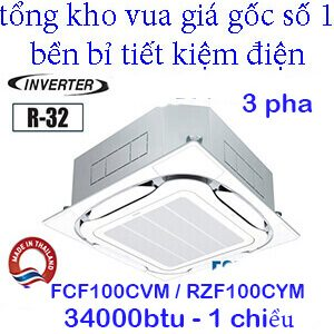 Điều hòa âm trần daikin 1 chiều inverter 3 pha FCF100CVM/RZF100CYM