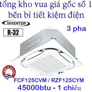 Điều hòa âm trần daikin 1 chiều inverter 3 pha FCF125CVM/RZF125CYM