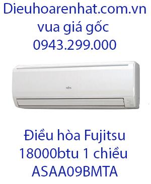 Điều hòa Fujitsu 1 chiều 18000btu