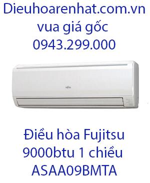 Điều hòa Fujitsu 1 chiều 9000btu