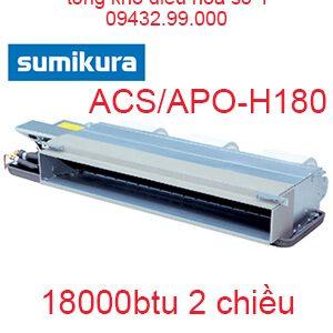 Điều hòa nối ống gió Sumikura 2 chiều 18.000Btu ACS/APO-H180