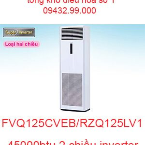 Điều hòa tủ đứng Daikin inverter 45000BTU FVQ125CVEB/RZQ125LV1