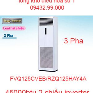 Điều hòa tủ đứng Daikin inverter 45000btu FVQ125CVEB/RZQ125HAY4A