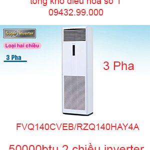 Điều hòa tủ đứng Daikin inverter 50000btu FVQ140CVEB/RZQ140HAY4A
