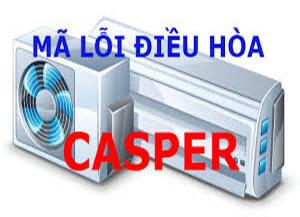 Mã lỗi điều hòa Casper