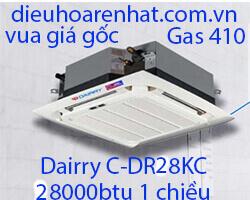 Điều hòa âm trần cassette Dairry 28000btu 1 chiều C DR28KC