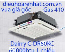 Điều hòa âm trần cassette Dairry 60000btu 1 chiều C-DR60KC