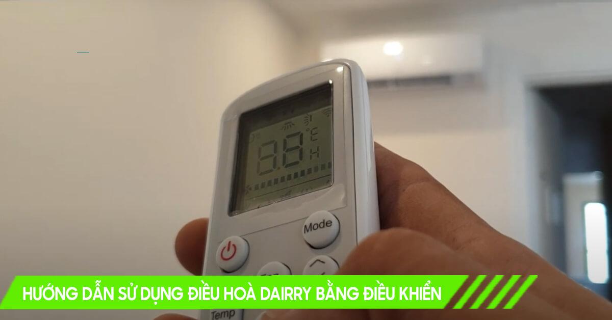 Cách sử dụng điều khiển điều hoà Dairry