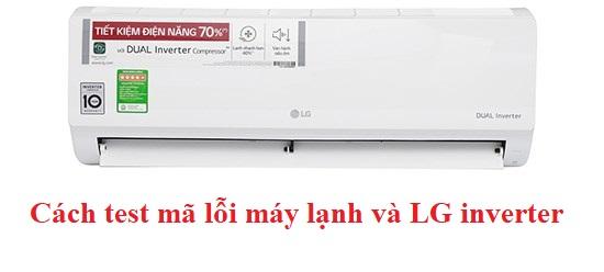 Cách test mã lỗi máy lạnh và LG inverter